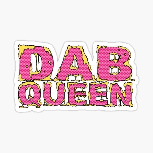 Dab Queen Sticker Sticker