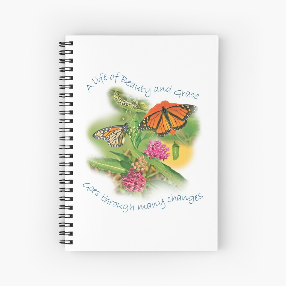 A Life of Beauty and Grace goes through many changes Spiral Notebook