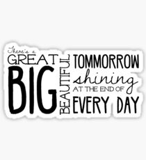 Great Big Tomorrow Sticker
