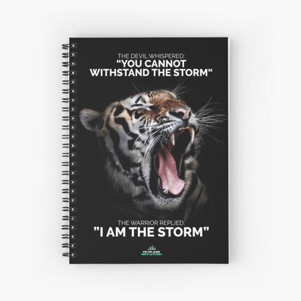 I AM THE STORM! Spiral Notebook