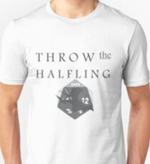 """""""THROW THE HALFLING!"""" -Dungeons and Dragons- Slim Fit T-Shirt"""