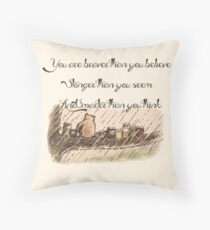 """""""You Are Braver Than You Believe"""" (version 1) Throw Pillow"""