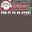 All I want for Christmas Funny Saying by ironydesigns