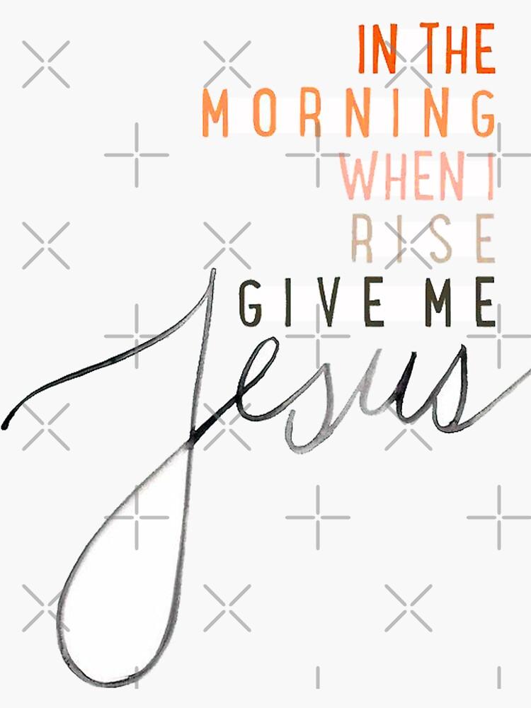 Give Me Jesus by lilkenz
