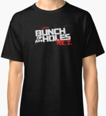 Bunch Of Volume 2 Classic T-Shirt
