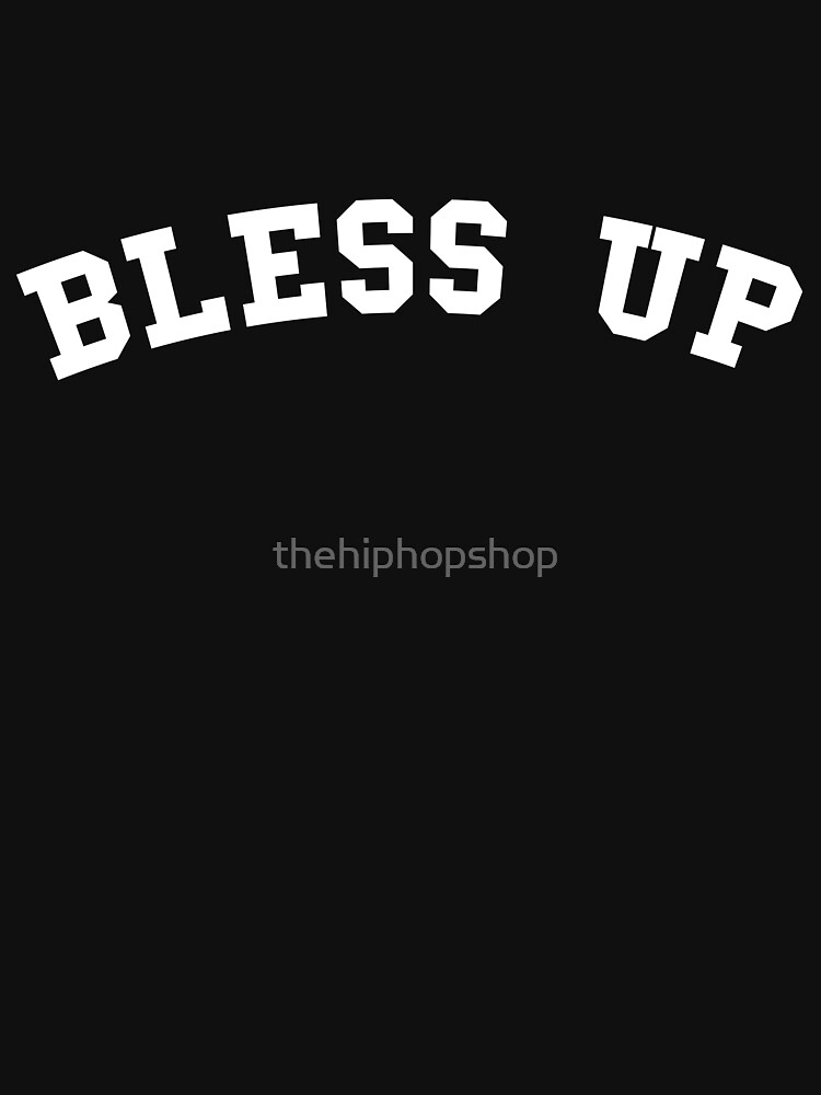 Bless Up by thehiphopshop