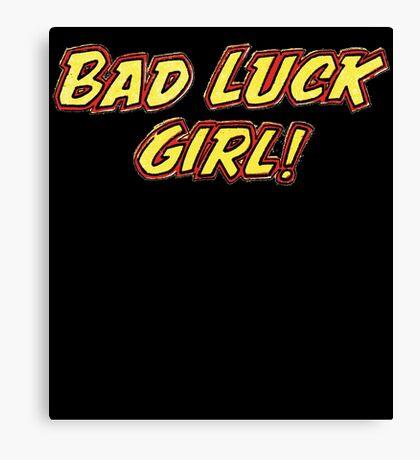 Bad Luck Girl Canvas Print