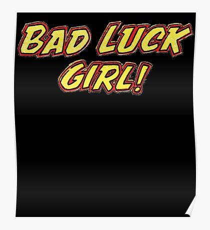 Bad Luck Girl Poster