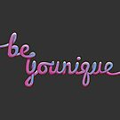 «Be Younique Imprimir» de bluhak
