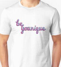 Be Younique Unisex T-Shirt
