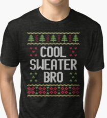 Ugly Christmas Sweater - Cool Sweater Bro Tri-blend T-Shirt