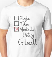 Mentally Dating Glozell T-Shirt