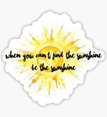 Be The Sunshine Sticker