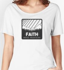 Faith Moves Mountains Women's Relaxed Fit T-Shirt
