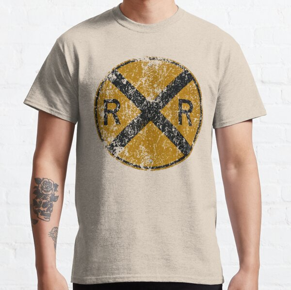 Distressed Railroad Crossing Sign Very Cool Vintage Classic T-Shirt