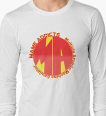 Mame Addicts Long Sleeve T-Shirt