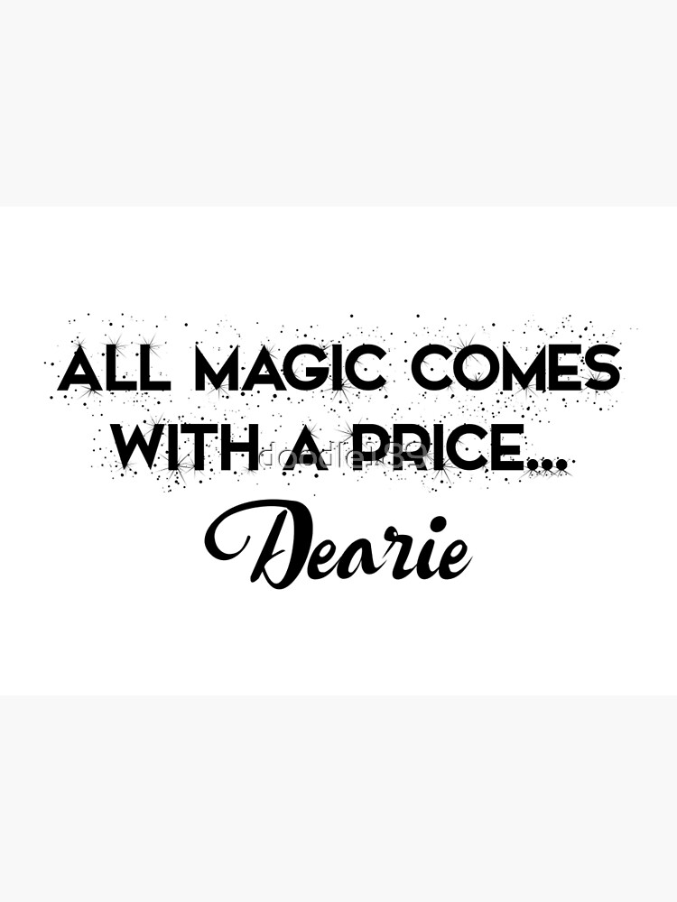 Ouat All Magic Comes With A Price Dearie Art Board Print By Doodle189 Redbubble