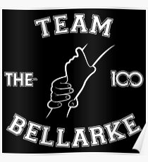 The 100 - Team Bellarke Poster