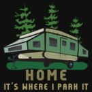 Camping Home Poptop Camper by SportsT-Shirts