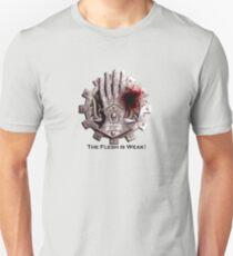 The Flesh is Weak! T-Shirt