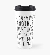 Another meeting Travel Mug