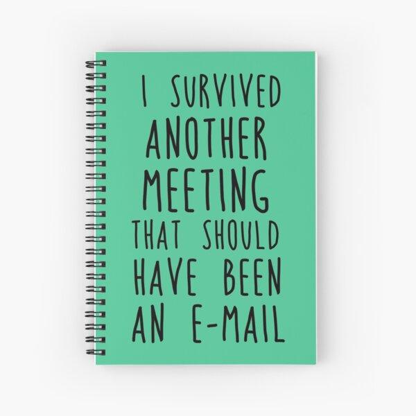 Another meeting Spiral Notebook