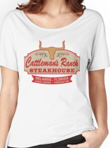 """""""Cattleman's Ranch Steakhouse"""" -  as seen on """"Fresh Off The Boat"""" Women's Relaxed Fit T-Shirt"""