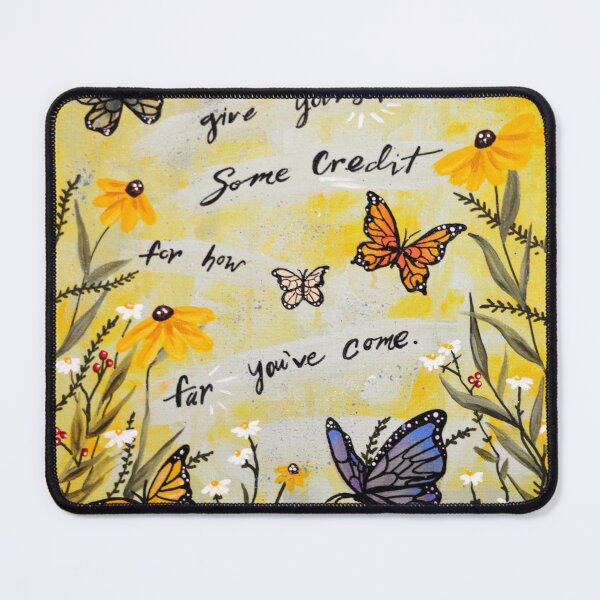 You're always growing Mouse Pad