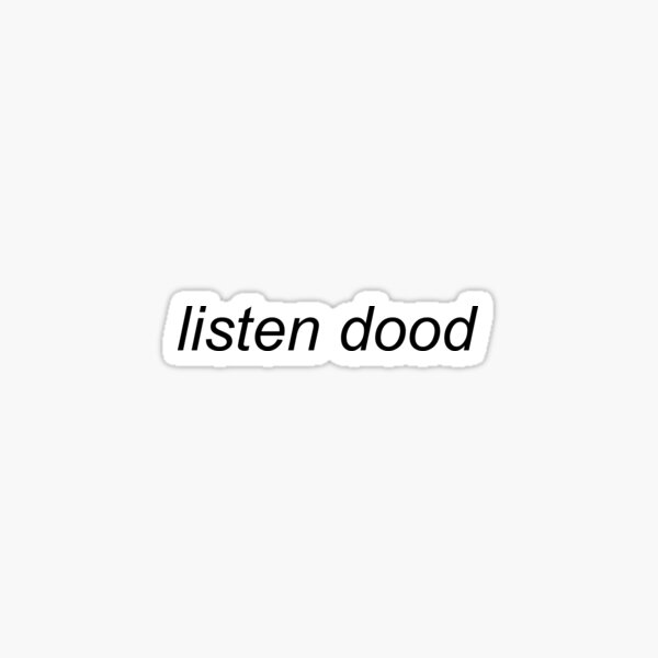 listen dood Sticker