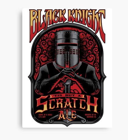 Holy Grail Black Knight Tis But A Scratch Ale Canvas Print