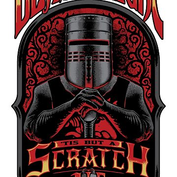 Holy Grail Black Knight Tis But A Scratch Ale by 6amCrisis