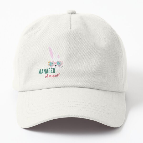 manager of myself Dad Hat