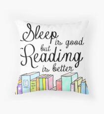 Cojín El sueño es bueno, la lectura es mejor