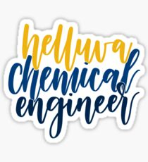 Helluva Chemical Engineer Sticker