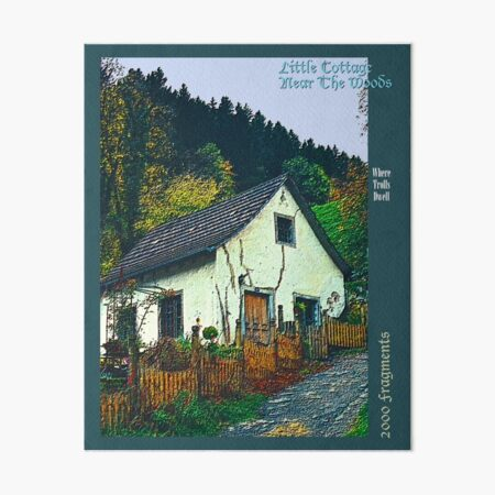 2000 FRAGMENTS ~ Little Cottage Near the Woods Art Board Print