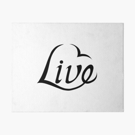 Live With Love Art Board Print