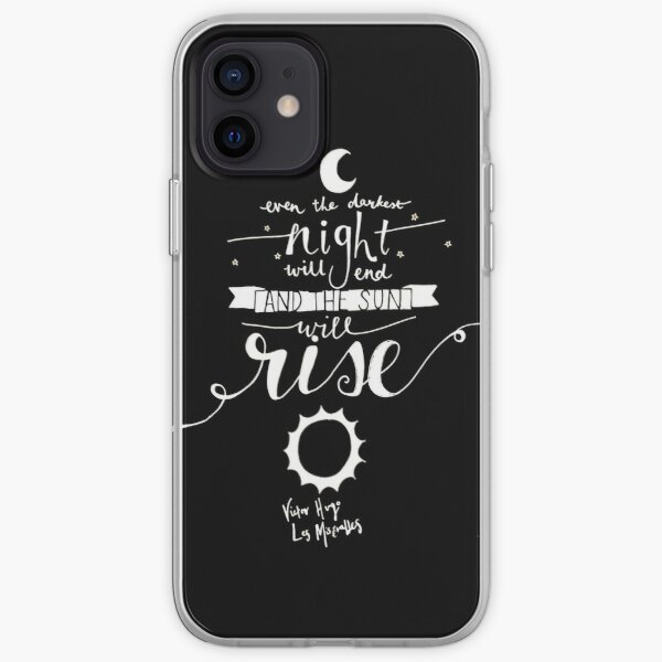 Even The Darkest Night will End and the Sun will rise iPhone Soft Case