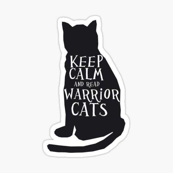 keep calm warrior cats Sticker