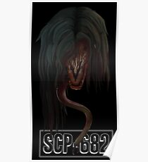"SCP-682 ""Hard To Destroy Reptile"" Poster"