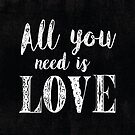 All you need is love by creativelolo
