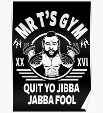 Mr T's Gym Poster