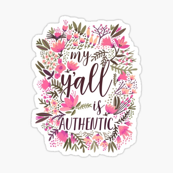 My Y'all is Authentic – Vintage Palette Sticker