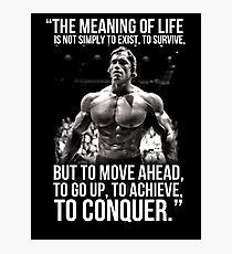 Arnold Schwarzenegger Arnie Conquer Quote Fotodruck