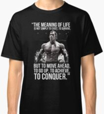 Arnold Schwarzenegger Arnie Conquer Quote Classic T-Shirt