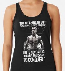 Arnold Schwarzenegger Arnie Conquer Quote Racerback Tank Top
