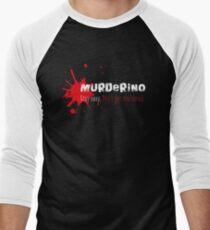 My Favorite Murder Murderino - Stay Sexy. Don't Get Murdered. T-Shirt