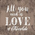 All you need is love & chocolate by creativelolo