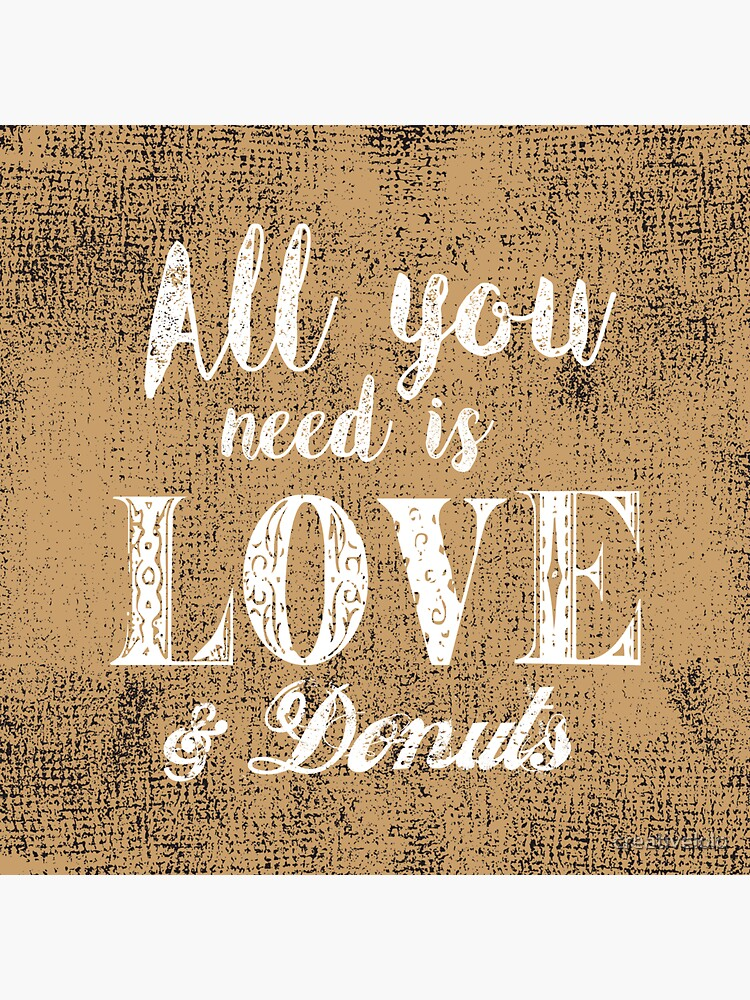 All you need is love & donuts by creativelolo