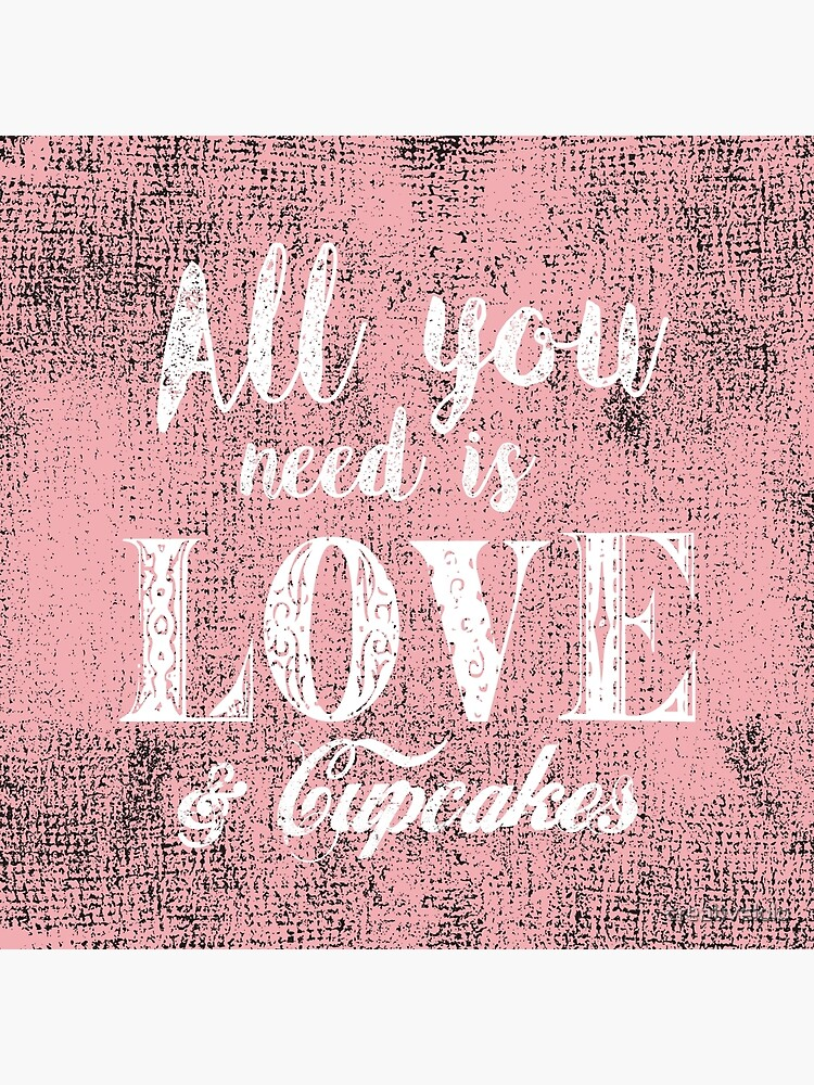 All you need is love & cupcakes by creativelolo