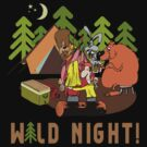 Camping Wild Night Drinking Beer by SportsT-Shirts